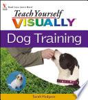 Teach Yourself VISUALLY Dog Training