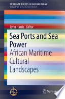 Sea Ports and Sea Power