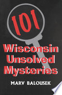 101 Wisconsin Unsolved Mysteries Pdf/ePub eBook