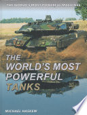 The World's Most Powerful Tanks