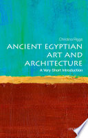 Ancient Egyptian Art and Architecture  A Very Short Introduction