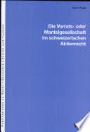 Die Vorrats- oder Mantelgesellschaft im schweizerischen Aktienrecht
