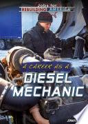 A Career As A Diesel Mechanic