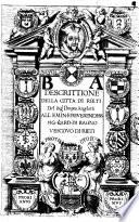 Descrittione della citta di Rieti del sig r Pompeo Angelotti all emin  e reuerendiss  sig  Card  di Bagno vescouo di Rieti