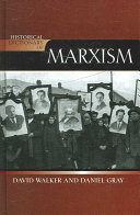 Historical Dictionary of Marxism An Effective Movement Not So Long Ago Was