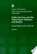 Public Services And The Third Sector Oral And Written Evidence Hc 112 Ii Incorporating Hc 540 I V Session 2006 07