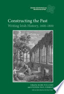Constructing the Past Irish History To The Unprecedented Turbulence Of