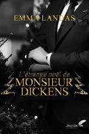 L'étrange Noël de Mr Dickens