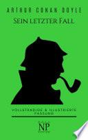 Sherlock Holmes - Sein letzter Fall und andere Geschichten