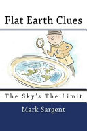 Ebook Flat Earth Clues Epub Mark Sargent Apps Read Mobile