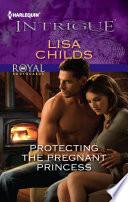 Protecting the Pregnant Princess