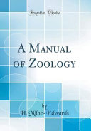 A Manual of Zoology (Classic Reprint)