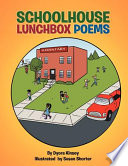 Schoolhouse Lunchbox Poems