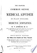 The People S Common Sense Medical Adviser In Plain English