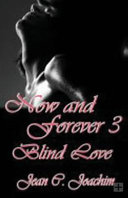 Now And Forever 3 Blind Love