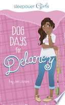 Dog Days for Delaney A Local Animal Shelter Seems Like A