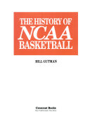 The history of NCAA basketball
