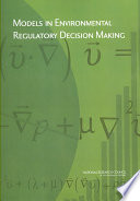 Models In Environmental Regulatory Decision Making