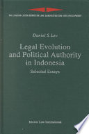 Legal Evolution and Political Authority in Indonesia