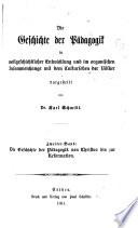 Die Geschichte der P  dagogik in weltgeschichtlicher Entwicklung und im organischen Zusammenhange mit dem Culturleben der V  lker