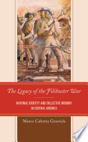 The Legacy of the Filibuster War Book PDF