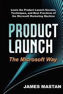Product Launch The Microsoft Way
