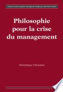 Philosophie pour la crise du management