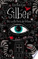 Silber - Das erste Buch der Träume by Kerstin Gier