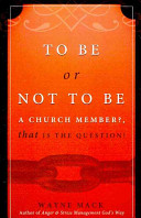 To Be Or Not to Be a Church Member