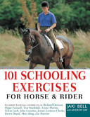 Hundred and One Schooling Exercises for Horse   Rider