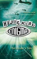 Hijacking Enigma