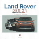 Land Rover Design 70 Years Of Success