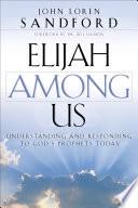 Elijah Among Us