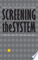 Screening The System