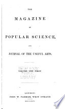 Magazine of Popular Science  and Journal of the Useful Arts