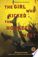 The Girl Who Kicked The Hornet S Nest book