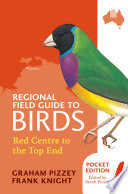 Regional Field Guide to Birds  Red Centre to the Top End