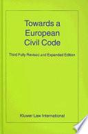 Towards a European Civil Code