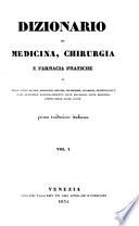 Dizionario Di Medicina  Chirurgia E Farmacia Pratiche Di Andral  Begin  Blandin     prima trad  italiana  consupplemento et appendice