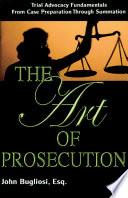 The Art of Prosecution