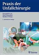 Praxis der Unfallchirurgie