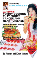Jahnavi   s Yummy Cooking that Fights Cancer and Heart Disease