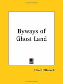 Byways of Ghost Land  1911