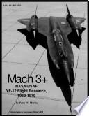 Mach 3  NASA USAF YF 12 flight research 1969 1979
