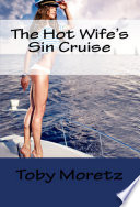 The Hot Wife s Sin Cruise