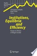 Institutions Equilibria And Efficiency