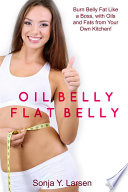 Oil Belly  Flat Belly
