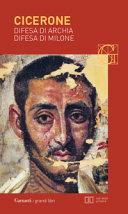 Difesa di Archia-Difesa di Milone. Testo latino a fronte