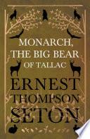 Monarch  the Big Bear of Tallac