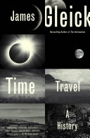 Time Travel by James Gleick/